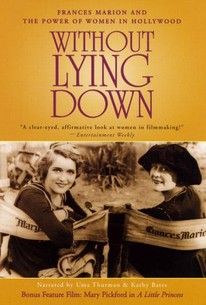 Without Lying Down: Frances Marion and the Power of Women in Hollywood