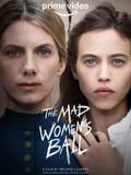 The Mad Women's Ball (Le bal des folles)