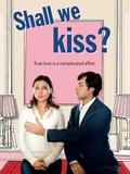 Un Baiser s'il vous pla�t (Shall We Kiss?)