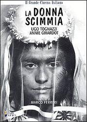 La Donna Scimmia (The Ape Woman)
