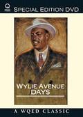 Wylie Avenue Days