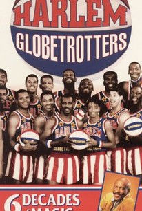 Harlem Globetrotters: 6 Decades of Magic