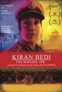Kiran Bedi: Yes Madam, Sir