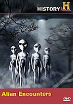 History Channel - UFO Files: Alien Encounters