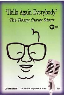Hello Again Everybody---The Harry Caray Story