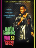 Martin Lawrence: You So Crazy
