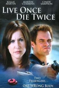 Live Once, Die Twice