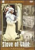 Raba Lyubvi (A Slave of Love)