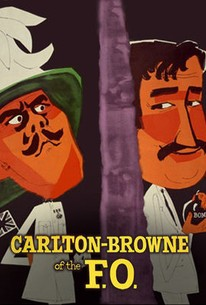 Carlton-Browne of the F.O. (Man in a Cocked Hat)