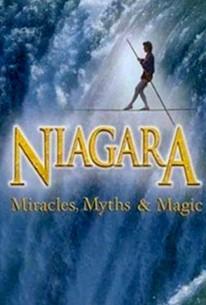Niagara: Miracles, Myths & Magic: IMAX
