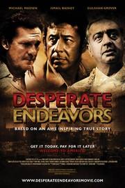 Desperate Endeavors