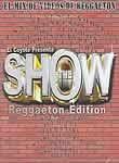 Show: Reggaeton Edition