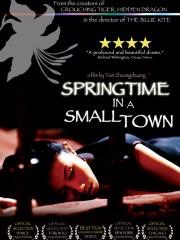 Springtime in a Small Town (Xiao cheng zhi chun) (2002)