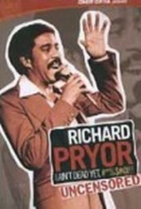 Richard Pryor - I Ain't Dead Yet, #*%$#@!!