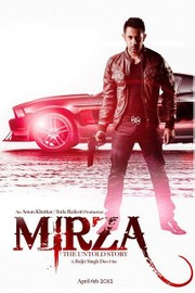 Mirza - The Untold Story