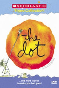 Dot...and More Stories to Make You Feel Good