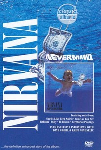Classic Albums: Nirvana - Nevermind