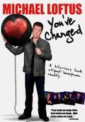 Michael Loftus: You've Changed
