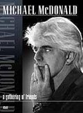 Michael McDonald: A Gathering of Friends