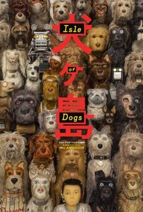 Isle Of Dogs 2018 Rotten Tomatoes
