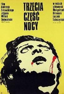 Trzecia Czesc Nocy (The Third Part of the Night)