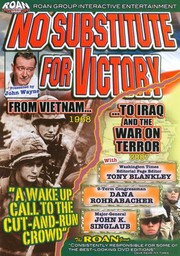 No Substitute for Victory: From Vietnam to Iraq