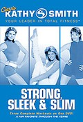 Classic Kathy Smith - Strong, Sleek & Slim