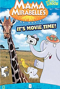 Mama Mirabelle's Home Movies - Its Movie Time!