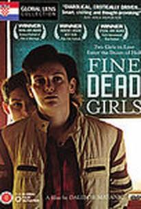Fine Dead Girls (Fine mrtve djevojke)