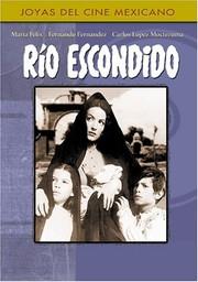 Rio Escondido (Hidden River)