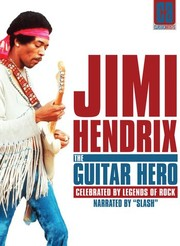 Jimi Hendrix: The Guitar Hero
