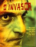 O Invasor (The Invader) (The Trespasser)