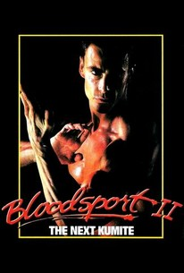 Bloodsport 2: The Next Kumite