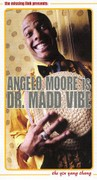 Angelo Moore Is Dr. Madd Vibe: The Ying Yang Thang