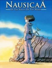 Nausica� of the Valley of the Wind (Kaze no tani no Naushika)