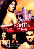 Karma, Confessions and Holi (Karma Aur Holi)