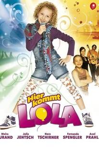 Here Comes Lola! (Hier Kommt Lola!)