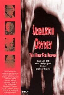 Sasquatch Odyssey---The Hunt for Bigfoot