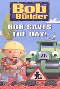 Bob the Builder - Bob Saves the Day