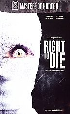 Masters of Horror - Rob Schmidt: Right to Die