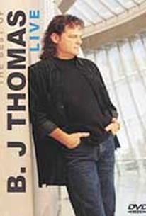 B.J. Thomas - The Best of B.J. Thomas Live