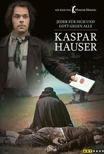 The Enigma of Kaspar Hauser (Jeder für sich und Gott gegen alle)(Every Man for Himself and God Against All)