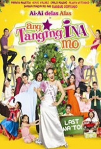 Ang tanging ina mo: Last na 'to! (Your Only Mom - It's final!)