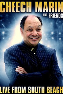 Cheech Marin and Friends: Live from South Beach