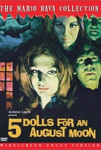 5 Bambole per la Luna d'Agosto (5 Dolls For an August Moon)