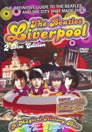 The Beatles Liverpool: A Magical History Tour