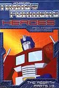 Transformers - Heroes: The Rebirth