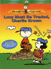 Lucy Must Be Traded, Charlie Brown