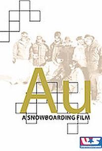 AU - A Snowboarding Film