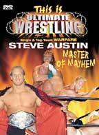 This is Ultimate Wrestling - Steve Austin: Master of Mayhem